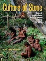 The Culture of Stone (Texas A M University Anthropology Hardcover, nr. 1)