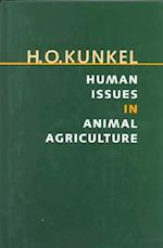 Human Issues in Animal Agriculture (Texas A M University Agriculture, nr. 2)