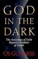 God in the Dark af Os Guinness