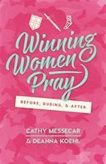 Winning Women Pray