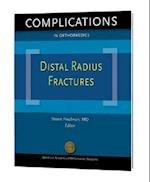 Distal Radius Fractures (Complications in Orthopaedics)
