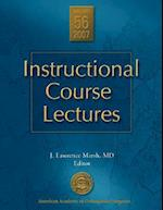 Instructional Course Lectures, V. 56, 2007 (Aaos Instructional Course Lectures)
