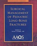 Surgical Management of Pediatric Long-Bone Fractures (American Academy of Orthopaedic Surgeons, nr. 40)