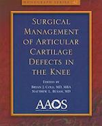 Surgical Management of Articular Cartilage Defects in the Knee (Monograph American Academy of Orthopaedic Surgeons, nr. 42)