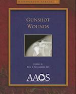 Gunshot Wounds (Monograph American Academy of Orthopaedic Surgeons, nr. 44)