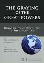 The Graying of the Great Powers af Richard Jackson