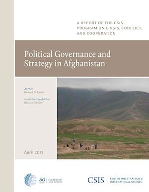 Political Governance and Strategy in Afghanistan