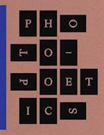 Photo-Poetics: an Anthology