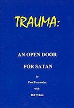 Trauma - An Open Door for Satan af Paul Fernandez, Fernand
