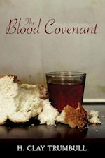 Blood Covenant: A Primitive Rite And Its Bearings On Scripture