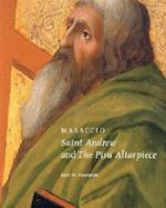 Masaccio - Saint Andrew and the Pisa Altarpiece (Getty Museum Studies on Art)