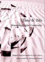 Time and Bits - Managing Digital Continuity