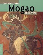 Cave Temples of Mogao af Neville Agnew, Roderick Whitfield, Susan Whitfield