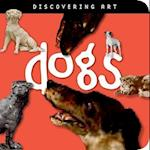 Dogs (Discovering Art)