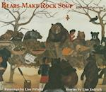 Bears Make Rock Soup af Lise Erdrich, Lisa Fifield