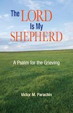 Lord Is My Shepherd af Victor M. Parachin