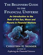 The Beginner's Guide to the Financial Universe