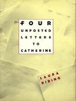 Four Unposted Letters to Catherine af Laura Riding Jackson, Laura Riding