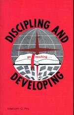 Discipling and Developing (Sunday School Workers Training Course, nr. 4)