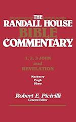 The Rh Bible Commentary for 1, 2, 3, John and Revelation (Randall House Bible Commentary)