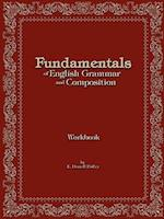 Fundamentals of English Grammar and Composition Workbook