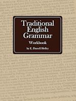 Traditional English Grammar Workbook