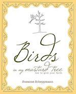 Birds in My Mustard Tree
