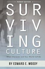 Surviving Culture, Parent Edition
