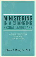 Ministering in a Changing Sexual Landscape