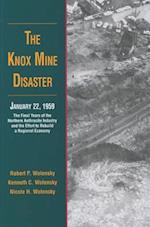 The Knox Mine Disaster, January 22, 1959