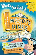 What's Cooking at Moody's Diner