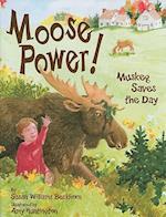 Moose Power! af Susan Williams Beckhorn