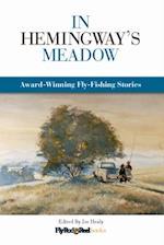 In Hemingway's Meadow