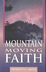 Mountain Moving Faith (Faith Library)