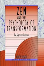 Zen and the Psychology of Transformation