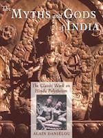 The Myths and Gods of India (Princeton/Bollingen Paperbacks)