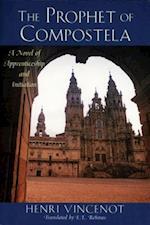Prophet of Compostela