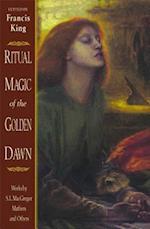 Ritual Magic of the Golden Dawn af S. L. MacGregor Mathers