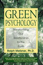 Green Psychology af Ralph Metzner, PH. D. Metzner