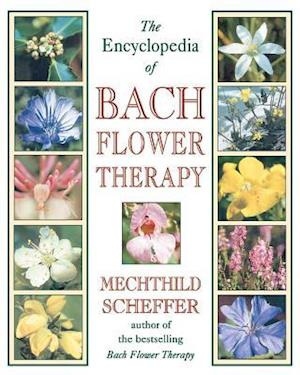 Bog, paperback Encyclopedia of Bach Flower Therapy af Mechthild Scheffer, Mechtild Scheffer