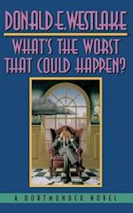 What's the Worst That Could Happen? af Donald E. Westlake