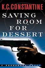 Saving Room for Dessert (Rocksburg Novels)