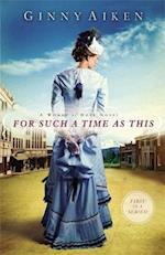 For Such a Time as This (Women of Hope, nr. 1)
