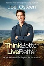 Think Better, Live Better af Joel Osteen