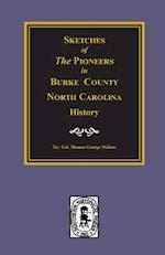 Burke County, North Carolina History, Sketches of the Pioneers In.