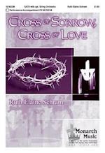 Cross of Sorrow, Cross of Love