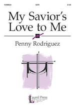 My Savior's Love to Me