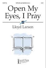 Open My Eyes, I Pray