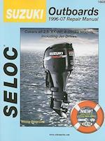 Suzuki Outboards 1996-07 Repair Manual (Seloc Publications Marine Manuals)