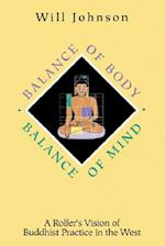 Balance of Body, Balance of Mind af Will Johnson